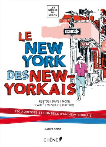 Le New York des New-Yorkais