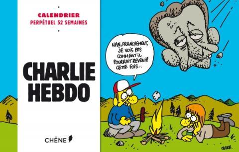 Calendrier perpétuel Charlie Hebdo : 52 semaines